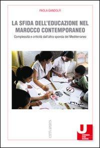 La sfida dell'educazione nel Marocco contemporaneo. Complessità e criticità dall'altra sponda del Mediterraneo
