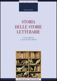 Storia delle storie letterarie.