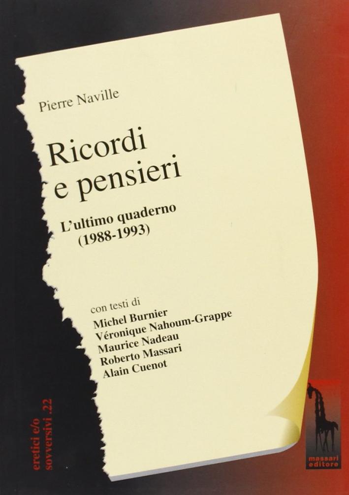 Ricordi e pensieri. Quaderno di appunti (1988-1993).