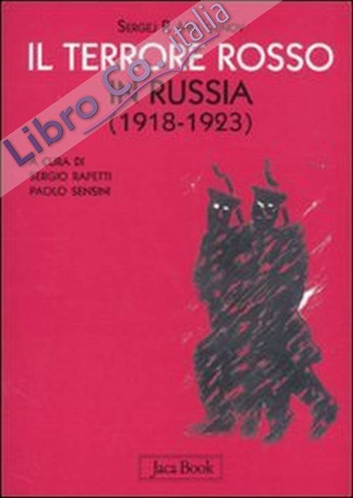 Il terrore rosso in Russia 1918-1923.
