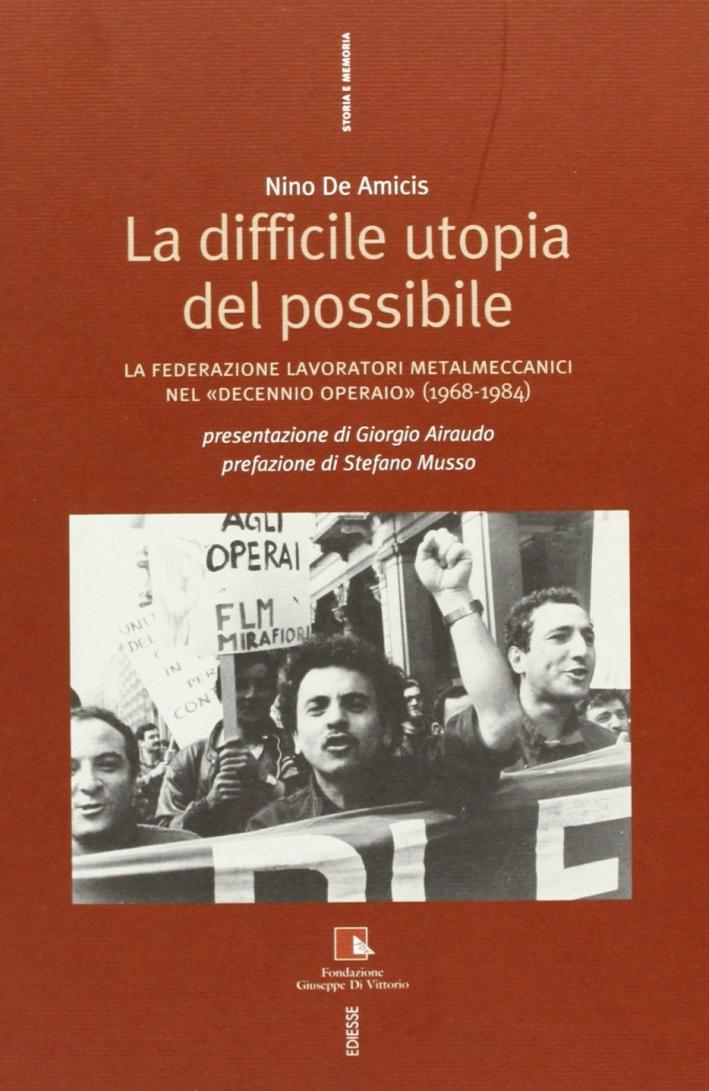 Storia della FLM. I metalmeccanici italiani e l'unità sindacale.