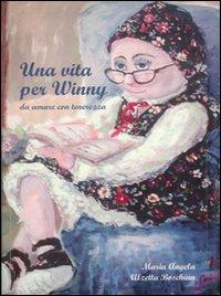 Una vita per Winny, da amare con tenerezza