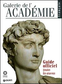 Galleria dell'Accademia. Guida Ufficiale. Tutte le Opere. [French Ed.].