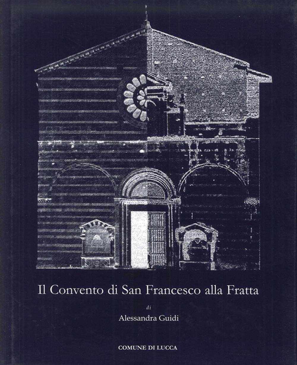 Il convento di San Francesco alla Fratta.