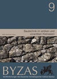 Bautechnik im Antiken Und Vorantiken Kleinasien