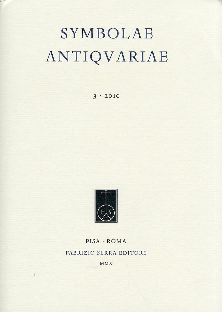 Symbolae Antiquariae. 3. 2010