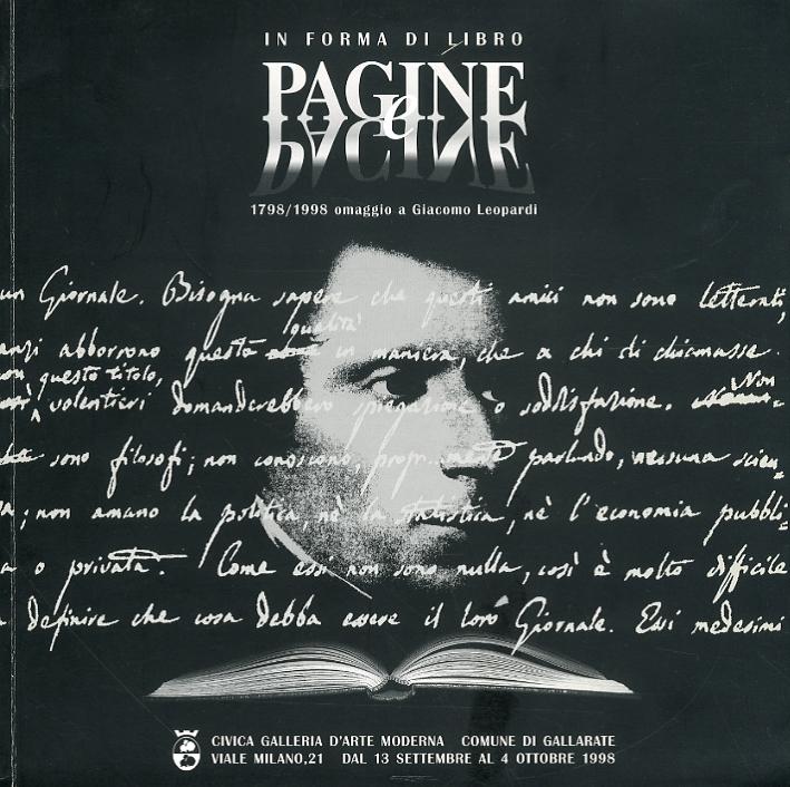 In forma di libro. Pagine e pagine. 1798-1998 omaggio a Giacomo Leopardi