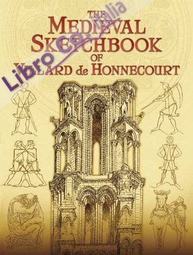 Medieval Sketchbook of Villard De Honnecourt