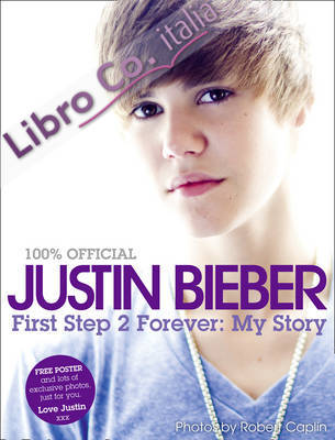 Justin Bieber: Just the Beginning, My Story So Far