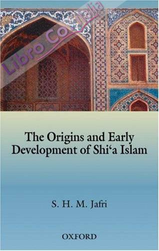 Origins and Early Development of Shi'a Islam
