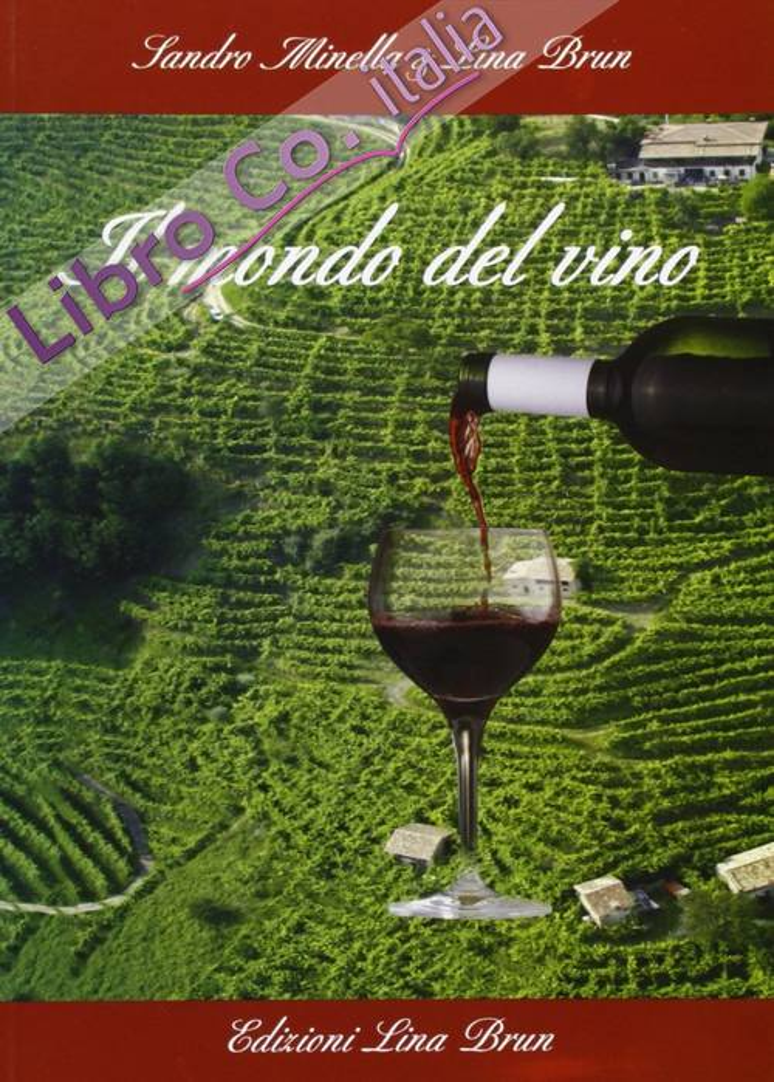 Il mondo del vino.