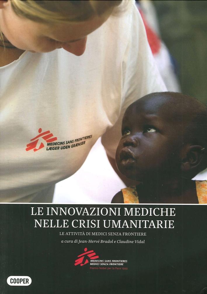 L'innovazione medica attraverso l'azione umanitaria