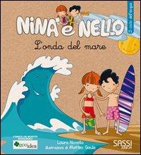 L'onda del mare. Il ciclo dell'acqua. Nina e Nello.