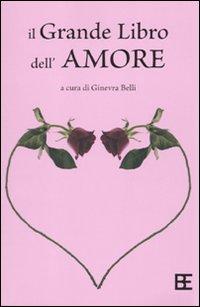 Il grande libro dell'amore.