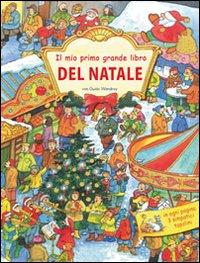 Il mio primo grande libro del Natale.