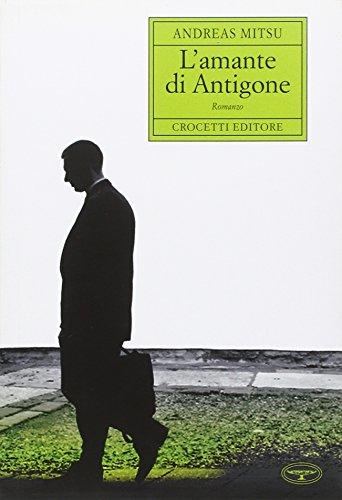 L'amante di Antigone.