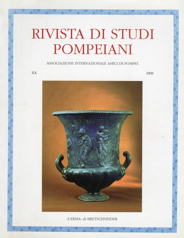 Rivista di Studi Pompeiani. XX. 2009