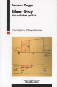 Eileen Gray. Interpretazioni grafiche