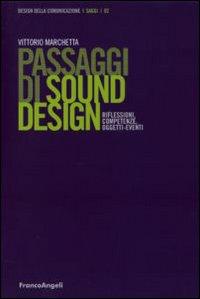 Passaggi di sound design. Riflessioni, competenze, oggetti-eventi