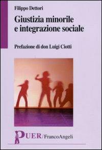 Giustizia minorile e integrazione sociale