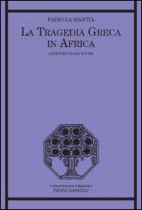 La tragedia greca in Africa. L'Edipo Re di Ola Rotimi