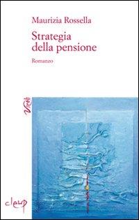 Strategia della pensione.
