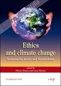 Ethics and climate change. Scenarios for justice and sustainability