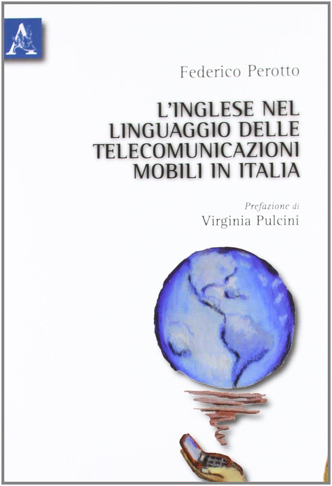 L'inglese nel linguaggio delle telecomunicazioni mobili in Italia