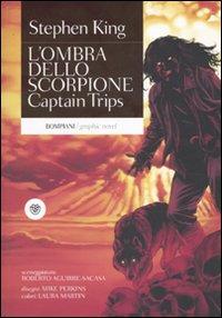 Captain Trips. L'ombra dello scorpione. Vol. 1