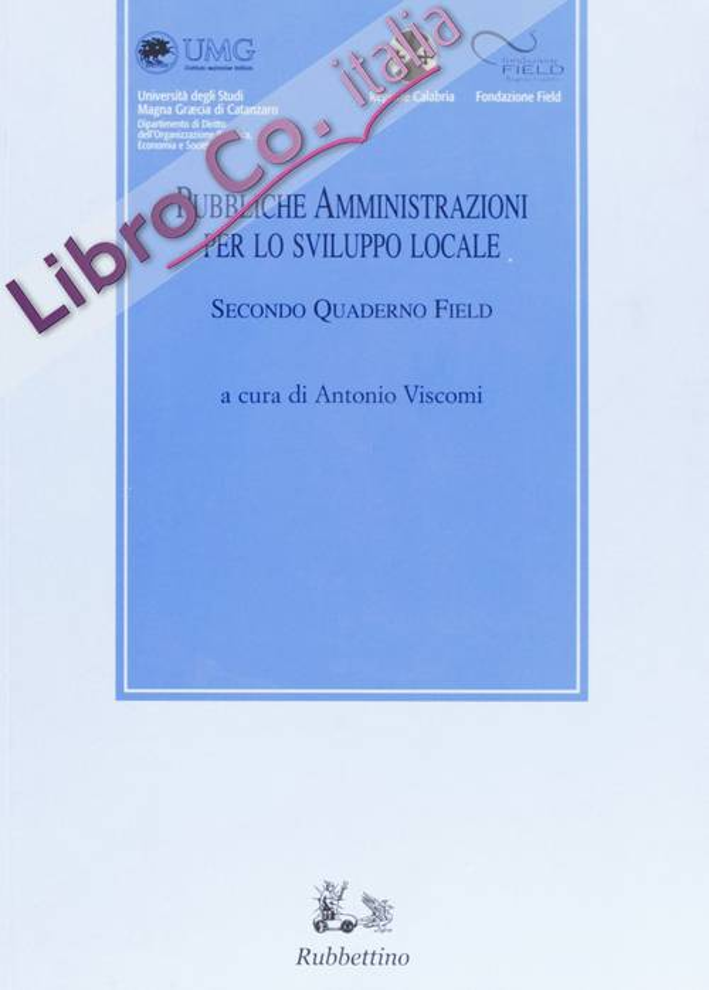 Pubbliche amministrazioni per lo sviluppo locale. Secondo quaderno Field