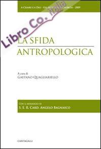 La sfida antropologica.