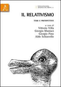 Il relativismo. Temi e prospettive
