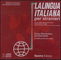 La lingua italiana per stranieri. Corso elementare ed intermedio. 2 CD Audio