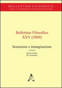 Bollettino Filosofico. Vol. 25: Sensazione e Immaginazione
