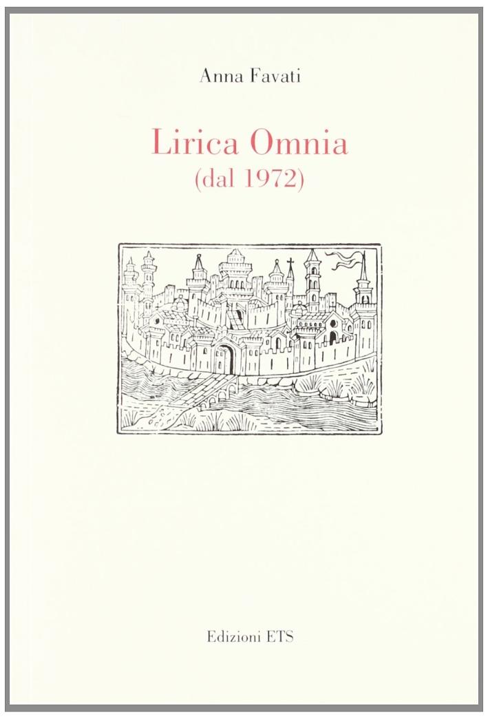 Lirica omnia (dal 1972)