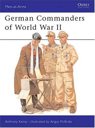 German Commanders of World War II.