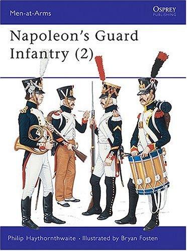 Napoleon's Guard Infantry.