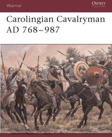 Carolingian Cavalryman, 768-987 AD.