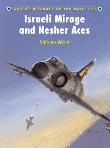 Israeli Mirage III and Nescher Aces.