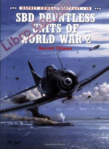 SDB Dauntless Units of World War 2.