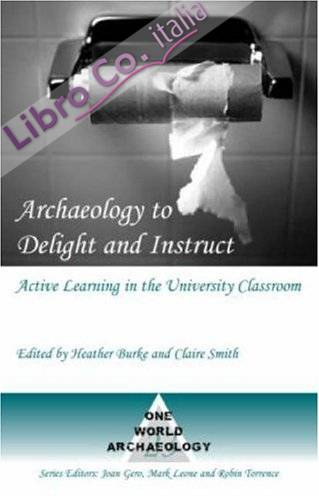 Archaeology to Delight and Instruct.