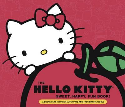 Hello Kitty Sweet,Happy, Fun Book!
