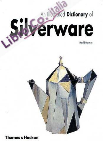 Illustrated Dictionary of Silverware.