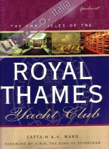 Chronicles of the Royal Thames Yacht Club