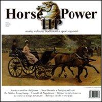 Horse Power. Storia, cultura, tradizioni e sport equestri (2010). Vol. 2.