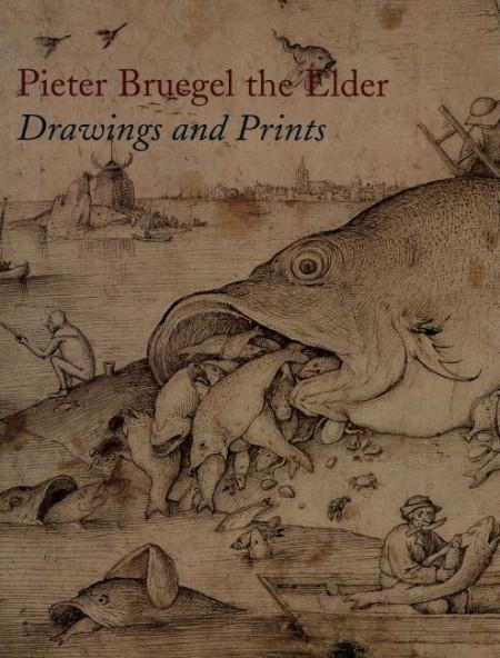 Pieter Bruegel the Elder. Drawings and Prints