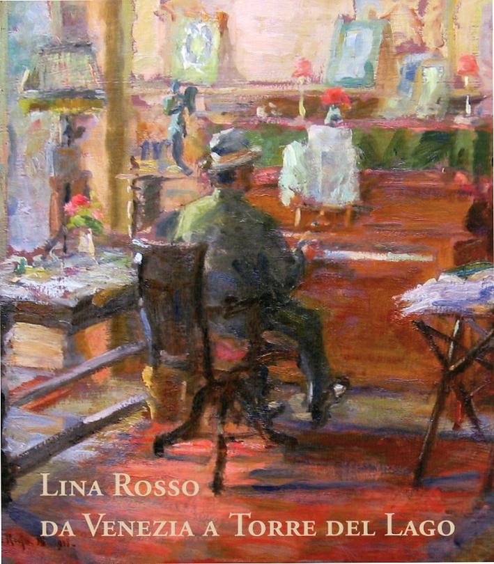 Lina Rosso da Venezia a Torre del Lago