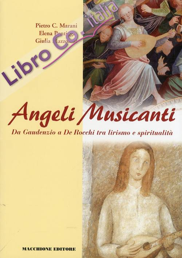 Angeli Musicanti. Da Gaudenzio e De Rocchi tra lirismo e spiritualità.