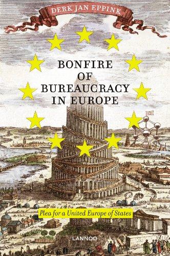 Bonfire of Bureaucracy in Europe