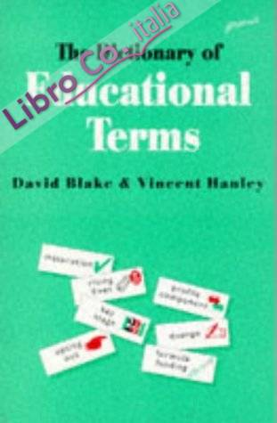 Dictionary of Educational Terms